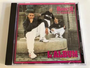 Benny B Featuring DJ Daddy K – L'Album / Columbia Audio CD 1990 / COL 467996 2