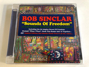 Bob Sinclar - ''Soundz Of Freedom'' - 14 Exclusive Remixes, 6 Unreleased / Including the hit singles: Sound of Freedom, Fireball ''What I Want'', Rock This Remix 2007 & Together... / Yellow Productions Audio CD + DVD 2007 / YPCD+DVD235