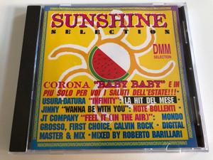Sunshine Selection / Corona ''Baby Baby'' E In Piu Solo Per Voi I Saluti Dell'estate!!!, Usura- Datura ''Infinity'': La Hit Del Mese, Jinny ''Wanna Be With You'': Note Bollenti, JT Company ''Feel It'' / DMM - Dance Music Magazine Audio CD 1995 / DMM 937