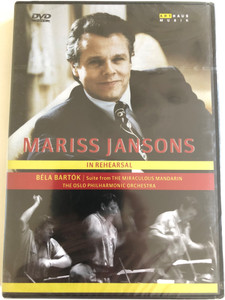 Mariss Jansons In Rehearsal / Béla Bartók's Miraculous Mandarin Suite / DVD / Made in the EU (807280031898)