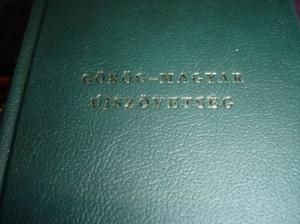 Gorog - Magyar Ujszovetseg / Greek Hungarian New Testament / Bilingual New Te...