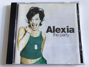 Alexia – The Party / Dance Pool Audio CD 1998 / DAN 491339 2