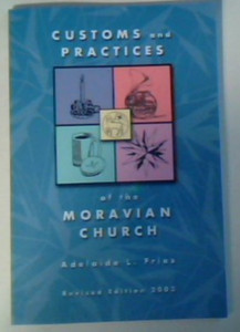 Customs and practices of the Moravian Church [Paperback] by Fries, Adelaide L