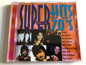 Super Hits Of The 70's - Vol.3 / Tavares, Suzi Quatro, The Stranglers, Gerry Rafferty, Mink DeVille, Tom Robinson Band, Peter Tosh, Little River Band, The Selecter / Disky Audio CD 1996 / DC 866842