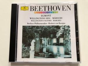 Beethoven – Egmont, Wellingtons Sieg (Wellington's Victory), Märsche (Marches) / Berliner Philharmoniker, Herbert von Karajan / Deutsche Grammophon Audio CD Stereo / 447 912-2