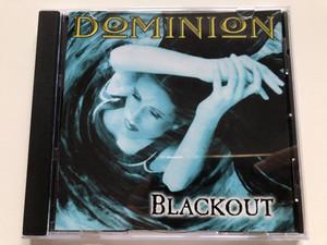 Dominion - Blackout / Peaceville Audio CD 1997 / CDVILE 71