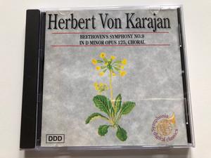 Herbert Von Karajan - Beethoven's Symphony No. 9 in D Minor Opus 125, Choral / Symphonia Digital Classics Audio CD / SYM083
