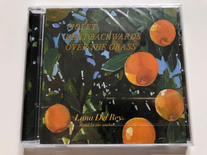 Violet Bent Backwards Over The Grass - Lana Del Rey (Read by the author / Polydor Audio CD 2020 / 0742978