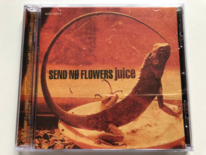 Send No Flowers – Juice / EastWest Audio CD 1996 / 0630-12954-2