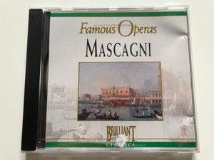 Highlights From Famous Operas - CD 3 - Mascagni / Brilliant Classics Audio CD 1994 / 280737