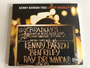 Kenny Barron Trio – Live At Bradley's / Universal Music Jazz France Audio CD 2001 / 549 099-2