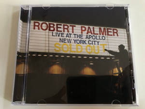 Robert Palmer – Live At The Apollo, New York City City / Sold Out / Eagle Records Audio CD 2001 / EAGCD174