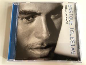 Enrique Iglesias – Cosas Del Amor / Universal Audio CD 1999 / UMD 80595