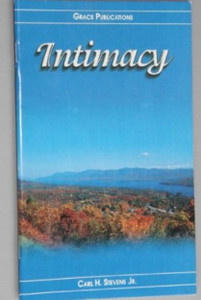 Intimacy - Bible Doctrine Booklet [Paperback] by Carl H. Stevens Jr.