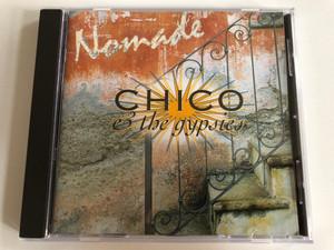 Chico & The Gypsies – Nomade / EMI Electrola Audio CD 1997 / 724382184829