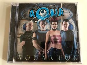 Aqua – Aquarius / Universal Audio CD 2000 / 157 305-2