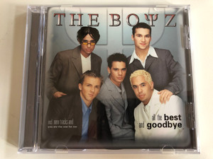 The Boyz – All The Best And Goodbye / Incl. New Tracks and ''You Are The One For Me'' / EastWest Audio CD 1999 / 8573-80906-2
