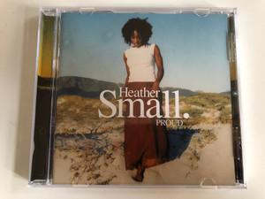 Heather Small – Proud / Arista Audio CD 2000 / 74321 765482