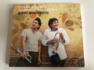 Boban & Marko Marković Orchestra – Gipsy Manifesto / Piranha Audio CD 2013 / CD-PIR2753