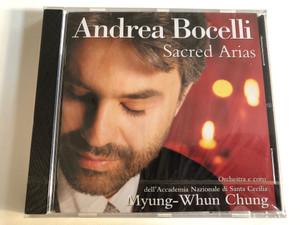 Andrea Bocelli - Sacred Arias / Orchestra E Coro dell'Accademia Nazionale di Santa Cecilia, Myung-Whun Chung / Sugar Music Audio CD 1999 / 462 600-2 PH