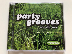Party Grooves - Nonstop Mix / ZYX Music Audio CD 2002 / ZYX 10112-2