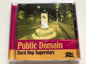 Public Domain – Hard Hop Superstars / Xtrahard Audio CD 2001 / 503228 2