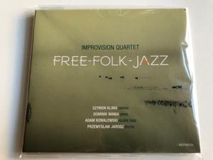 Improvision Quartet – Free-Folk-Jazz / Szymon Klima (clarinet), Dominik Wania (piano), Adam Kowalewski (double bass), Przemysław Jarosz (drums) / Hevhetia Audio CD 2017 / HV 0159-2-331
