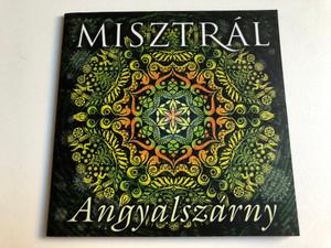 Misztral - Angyalszarny / Gryllus Audio CD 2015 / GCD 158