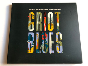 Mighty Mo Rodgers & Baba Sissoko – Griot Blues / One Root Music Audio CD / ORM331