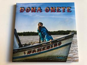 Dona Onete – Banzeiro / Mais Um Discos Audio CD 2017 / MAIS034CD