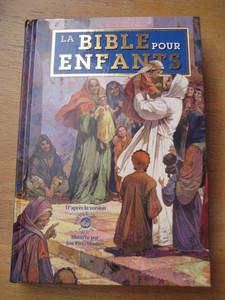La Bible pour Enfants: D'Après la Version Parole de Vie