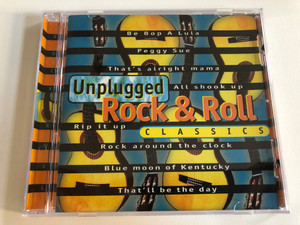 Unplugged Rock & Roll Classics / Be Bop A Lula, Peggy Sue, That's Alright Mama, All Shook Up, Rip It Up, Rock Around The Clock, Blue Moon Of Kentucky, That'll Be The Day / Wise Buy Audio CD 1996 / WB 867612