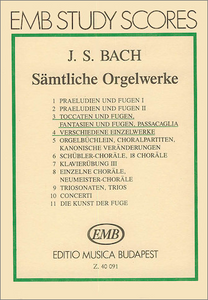 Johann Sebastian Bach: Complete Organ Works 3 & 4 / Toccatas and Fugues, Fantasias and Fugues, Passacaglia, Miscellaneous Works / Edited by Zászkaliczky Tamás (073999637649)