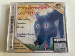 Serge Prokofiev - Peter And The Wolf, Jean-Pascal Beintus - Wolf Tracks / Mikhail Gorbachev, Sophia Loren, Bill Clinton, Russian National Orchestra, Kent Nagano / PentaTone classics Audio CD 2003 / PTC 5186 011