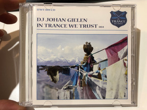 Dj Johan Gielen - In trance we trust / Audio CD ITWT 004 / Kamaya Painters, Chakra, Moontribe, Junk Project, Starfighter (8715197030427)