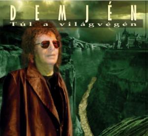 Demjén Ferenc - Túl a világvégén CD (599954175235)