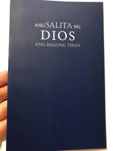 Ang Salita ng Dios - Ang Bagong Tipan / Tagalog New Testament / Tagalog NT / Biblica 2015 - Bible for the Nations / Paperback (9783946919018)