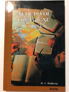 Beginning with Christ by H.L. Heijkoop - Vietnamese edition / Gute Botschaft Verlag 2001 / GBV 62601 / Paperback (GBV 62601)