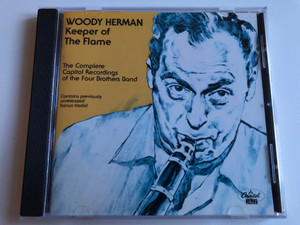 Woody Herman – Keeper Of The Flame / The Complete Capitol Recordings Of The Four Brothers Band / Contains previously unreleased bonus tracks! / Capitol Jazz Audio CD 1992 / CDP 7 98453 2