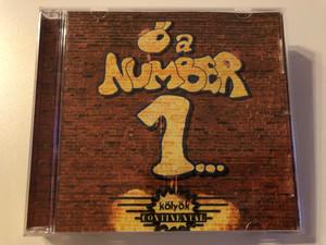 Ő a number 1... - Kolyok Continental / Continental Singers Audio CD 2005 / HCSR-016-2008/D
