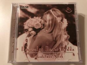 Doroszloi Rezes Banda - Lakodalmas Notak / Arena Holding Audio CD 2005 / 223 362
