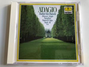 Adagio - Zauber des Barock / Albinoni: Adagio, Pachelbel: Kanon & Gigue, Bach: Air, u.a. / Deutsche Grammophon Favorit / Deutsche Grammophon Audio CD Stereo / 423 767-2