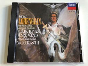 Wagner - Lohengrin (Highlights = Extraits = Querschnitt = Brani Scelti) / Placido Domingo, Jessye Norman, Wiener Philharmoniker, Sir Georg Solti / Decca Audio CD 1989 Stereo / 425 530-2