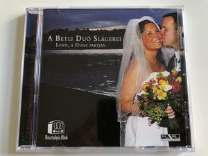 A Betli Duo Slagerei - Lenn A Duna Partjan / Arena Holding Audio CD 2005 / 223 390