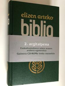 Elizen Arteko Biblia - Basque Holy Bible with CD-Rom / Euskatzaindiaren azken arauen arabera eguneratua / Gainera CD-Roma testu osoaekin / Green Hardcover (9788480831529)