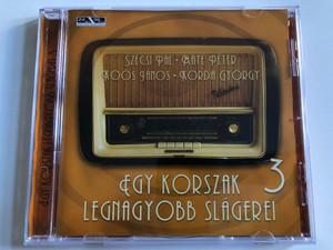 Egy Korszak Legnagyobb slagerei 3 / Szecsi Pal, Mate Peter, Koos Janos, Korda Gyorgy / Membran Music Audio CD 2006 / 223 440