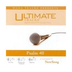 Psalm 40 [Accompanyment CD] [Audio CD] Newsong (as made popular by)