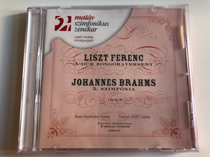 Liszt Ferenc: A-dur Zongoraverseny, Johannes Brahms: 3. szimfonia - F-dur Op. 90 / Matav Szimfonikus Zenekar, Vezenyel: Ligeti Andras, Zongoran Kozremukodik: Farkas Gabor / Matav Szimfonikus Zenekar Audio CD 2002 / MHSO 07