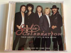 Smokie – Celebration - Their Greatest Hits In New Sound / Dreams Do Come True / PolyGram Audio CD 1995 / 523 913-2