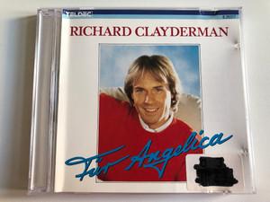 Richard Clayderman – Für Angelica / Teldec Audio CD 1986 Stereo / 8.26317 ZP